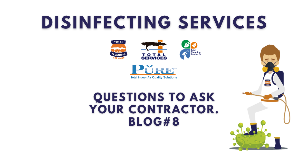 Questions to ask your disinfecting contractors – Blog #8